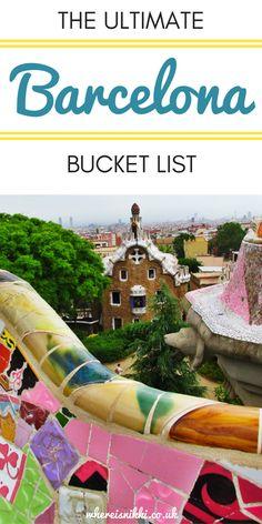 The Ultimate Barcelona Bucket List