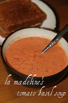 La Madeline's Tomato Basil Soup Ingredients 2 (28oz) cans diced tomatoes 2 tsp dried basil (or 12 fresh basil leaves) 1 stick butter, unsalted 3/4 cup whipping cream Salt, pepper, garlic salt to taste