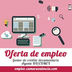 #empleo: Se precisan gestores de Crédito Documentario.  +info: empleo.camaravalencia.com