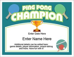Ping Pong Certificate to recognize the champ in your neck of the woods. Personalize, print and present. It's that easy!