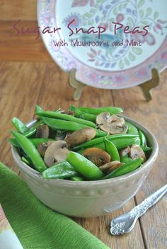 Sugar Snap Peas with Mint and Mushrooms can be a special brunch or treat on any day of the week. Equally good fresh or cooked which makes them doubly enticing.: