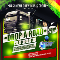 BASHMENTCREW MUSIC GROUP-DROP AH ROAD RIDDIM by ICG PRODUCTIONS on SoundCloud