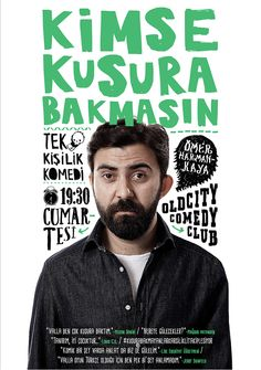 "KIMSE KUSURA BAKMASIN /  ""Kimse Kusura Bakmasın"" is comedian Ömer Harmankaya's one-man satirical, tradition-informed black comedy show. We created the poster design for ""Kimse Kusura Bakmasın."" #Poster #Kimsekusurabakmasın #Comedy"