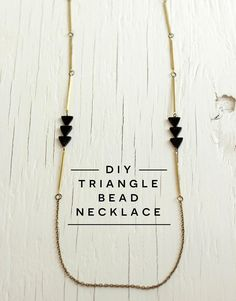 DIY Tutorial: Triangle Bead Necklace This tutorial shows you how to make a minimal necklace with triangle beads and brass bars strung on a l...