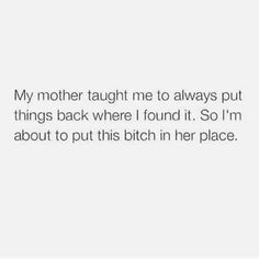 Trendy quotes queen savage Recommended For You Bitch Quotes, Sassy Quotes, Sarcastic Quotes, Real Quotes, Fact Quotes, Mood Quotes, True Quotes, Funny Quotes, Qoutes