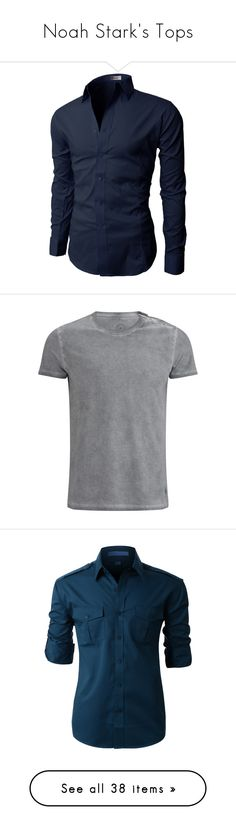 """""""Noah Stark's Tops"""" by nerdbucket ❤ liked on Polyvore featuring men's fashion, men's clothing, men's shirts, slim fit mens clothing, mens clothing, mens slim fit long sleeve t shirts, mens long sleeve shirts, men's apparel, men's t-shirts and men"""