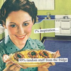 Anne Taintor, Retro Humor, Vintage Humor, Vintage Wife, Retro Funny, Vintage Food, Vintage Comics, Vintage Ads, Housewife Humor