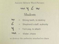Shalom (peace) in Hebrew actually means: To Destroy the Authority Attached to Chaos. - When the Messiah returns to do this then we will have Peace or Shalom!