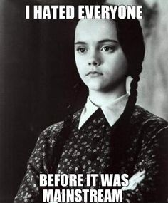 I'm seriously considering going as Wednesday Addams next Halloween.
