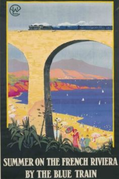 Summer on the French Riviera by the Blue Train ~ Alo (Charles Hallo)