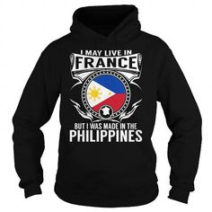 Awesome Tee Live in France - But Made in the Philippines T-Shirts