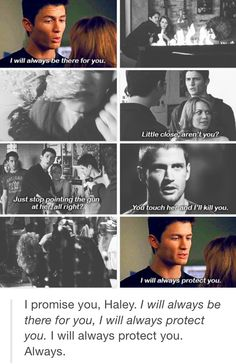 Nathan protecting Haley