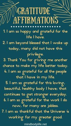 15 Gratitude Affirmations for When Life Gets Really Hard Mind Body Life. Our minds are the most powerful organ we have. Learn how to train your brain for a brighter future by using my Top 15 Gratitude Affirmations. Positive Self Affirmations, Positive Affirmations Quotes, Morning Affirmations, Affirmation Quotes, Positive Quotes, Motivational Quotes, Inspirational Quotes, Wealth Affirmations, Healing Affirmations