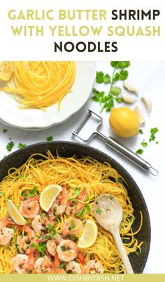Garlic butter shrimp with yellow squash noodles – fragrant garlic butter shrimp sautéed to golden brown perfection, on a bed of deliciously vibrant and low carb yellow squash noodles. Perfect for a light meal, all under 30 minutes! | garlic shrimp pasta | garlic shrimp recipe | garlic butter shrimp recipe | how to make yellow squash noodles | yellow squash recipes | healthy yellow squash recipes #garlicbuttershrimp #yellowsquashnoodlesrecipe