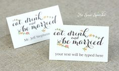 just love this phrase. escort cards wedding