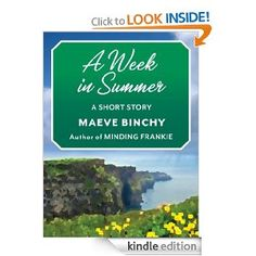 A Week in Summer: A Short Story: Maeve Binchy: Amazon.com: Kindle Store