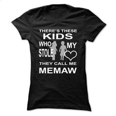 THERES THESE KIDS, WHO STOLE MY HEART, THEY CALL ME mem - #hoodie allen #sweater coat. ORDER NOW => https://www.sunfrog.com/Names/THERES-THESE-KIDS-WHO-STOLE-MY-HEART-THEY-CALL-ME-memaw-Ladies.html?68278