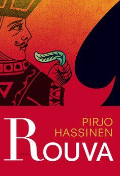 Title: Rouva   Author: Pirjo Hassinen    Designer: Päivi Puustinen Author, Movies, Movie Posters, Design, Red, Film Poster, Films, Popcorn Posters, Film Books