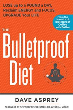 The Bulletproof Diet: Lose up to a Pound a Day, Reclaim Energy and Focus, Upgrade Your Life by Dave Asprey http://smile.amazon.com/dp/B00K8DSTWU/ref=cm_sw_r_pi_dp_LBrmwb1RDXWFB