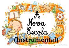 A Nova Escola - Canção para o 1.º dia de aulas (versão instrumental)