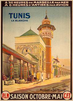 PLM - Tunis la blanche - à 36 heures de marseille par mer, à 6 heures d'Antibes par avion - 1920's -