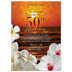 Beautiful sunset beach tropical Hawaiian Luau 50th birthday party invitation. This tropical invitation featuring hibiscus and frangipani / plumeria flowers would be great for a beach party, a beach themed party or a Hawaiian Luau themed party or any sort of tropical themed birthday party. A great choice for a late night sunset party. Birthday Party Invitation Wording, Luau Theme Party, 50th Birthday Party Invitations, Fun Party Themes, 70th Birthday Parties, Construction Birthday Parties, 50 Birthday, Party Ideas, Theme Ideas