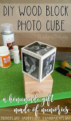 DIY Wood Block Photo Cube; A Homemade Gift Made of Memories for Grandparent's Day, Mother's Day, Father's Day, Birthdays and Christmas. http://trishsutton.com/diy-wood-block-photo-cube/