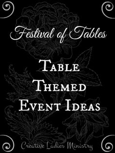 Table Themed Event Ideas (Festival of Tables): Womens Ministry ideas from Creative Ladies Ministry - seriously good ideas in here for event themes. Church Ministry, Youth Ministry, Event Themes, Event Ideas, Theme Ideas, Party Themes, Party Ideas, Womens Ministry Events, Ladies Ministry Ideas