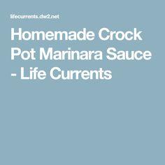 Homemade Crock Pot Marinara Sauce - Life Currents