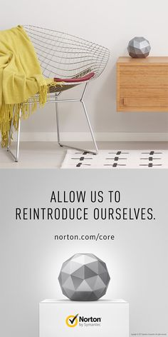 Introducing Norton Core The Secure WiFi Router For Your Connected Home Was Designed To Be Beautiful From Every Angle So This Statem