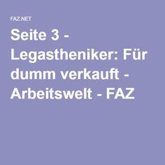 Seite 3 - Legastheniker: Für dumm verkauft - Arbeitswelt - FAZ