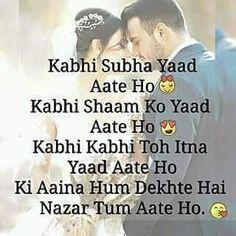 Image may contain: 1 person, text that says 'Kabhi Subha Yaad Aate Ho Kabhi Shaam Ko Yaad Aate Ho Kabhi Kabhi Toh Itna Yaad Aate Ho Ki Aaina Hum Dekhte Hai Nazar Tum Aate Ho. Baby Love Quotes, Secret Love Quotes, Crazy Girl Quotes, True Love Quotes, Girly Quotes, Life Quotes, Love Shayari Romantic, Romantic Love Quotes, New Year Message