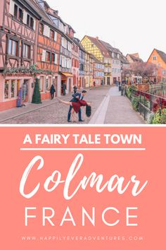 Add this fairy tale town to your Europe bucket list: Colmar, France. This french town is quite possibly the cutest you'll visit while traveling in France. It makes for a great weekend trip from Paris Backpacking Europe, Europe Travel Guide, Travel Guides, Travel List, Europe Destinations, Paris Travel, France Travel, Colmar Alsace, Europe Bucket List