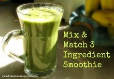 3 ingredient green smoothie mix and match