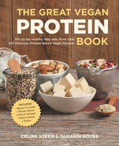 The Great Vegan Protein Book by Celine Steen and Tamasin Noyes