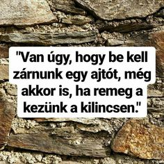 Vàlasztàs Truth Hurts, It Hurts, Work Quotes, Life Quotes, Quotations, Qoutes, Motivational Quotes, Inspirational Quotes, Daily Motivation