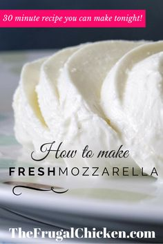Homemade fresh mozzarella is so easy to make. With the ingredients on hand, you can make it in 30 minutes! This step-by-step tutorial shows you how! #recipe #cheese
