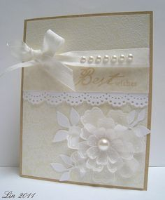 Cream and white wedding card. I would minus the ribbon Stampin' Up! Wedding Card by katebenade - Cards and Paper Crafts at Splitcoaststamper. Wedding Shower Cards, Wedding Cards, Pretty Cards, Love Cards, Diy Foto, Engagement Cards, Wedding Anniversary Cards, Wedding Card Templates, Congratulations Card