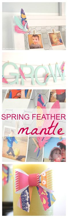 Fun spring feather themed mantle. Just a few sheets of paper, some twine, clothes pins and the cricut|explore