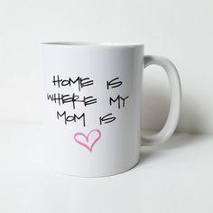 """Tasse """"Home is where my mom is"""" (DaWanda)"""