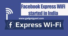 Express WiFi By Facebook App Download   What is Express WiFi