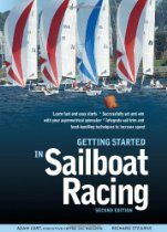 Buy Getting Started in Sailboat Racing, Edition by Adam Cort, Richard Stearns and Read this Book on Kobo's Free Apps. Discover Kobo's Vast Collection of Ebooks and Audiobooks Today - Over 4 Million Titles! Sailing Books, Sailing Magazine, Sailboat Racing, Easy Start, Learn Faster, Get Started, The Book, New Books, In This World