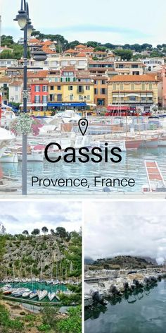 Is Cassis the Most Beautiful Town in Provence, Southern France?