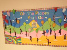 Oh The Places Youll Go Dr. Seuss bulliten board for read across America week and Dr. Dr Seuss Bulletin Board, Preschool Bulletin Boards, Preschool Classroom, Preschool Activities, Pre K Graduation, Graduation Theme, Kindergarten Graduation, Dr. Seuss, Dr Seuss Day