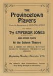 O'Neill's first play published at the Provincetown Players was The Emperor Jones. This is the a picture of the program