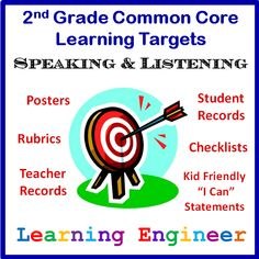 Freebie - 2nd Grade Common Core Speaking Listening Learning Target Posters with Rubrics, Teacher Records, Student Records, Checklists all in kid and teacher friendly language ; ) #2ndGradeLearningTargets