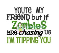 If Zombies are Chasing Us  Machine Embroidery by AppliqueGuru, $3.99
