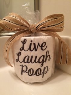 Looking to buy a gift for the person who has everything? Chances are, they dont have this!    Embroidered toilet paper with the words Live Laugh
