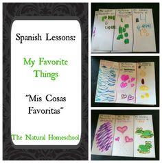 """Spanish Lessons: My Favorite Things """"Mis Cosas Favoritas"""" - The Natural Homeschool"""