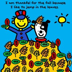 I am thankful for the fall because I like to jump in the leaves. #thankfulbook